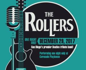 THE ROLLERS @ Coronado Playhouse | Coronado | California | United States