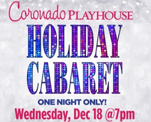 HOLIDAY CABARET @ Coronado Playhouse