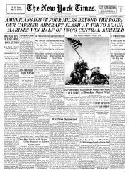 Joe Rosenthal's photograph made the front page of several major U.S. newspapers, Sunday, Feb. 25, 1945.