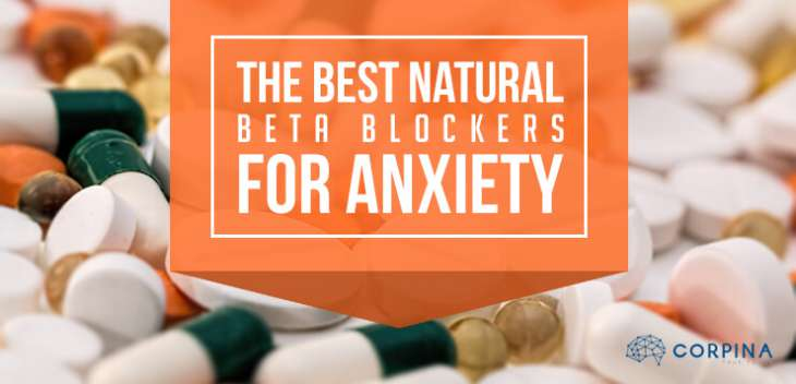 The best Natural beta Blockers for anxiety