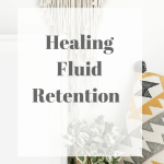 Healing Fluid Retention Naturally Using Essential Oils