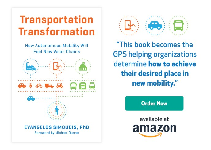 "Transportation Tranformation - ""This book becomes the GPS helping organizations determine how to achieve their desired place in  new mobility."""