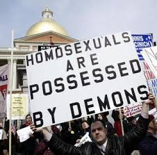 Homosexuals possessed by demons