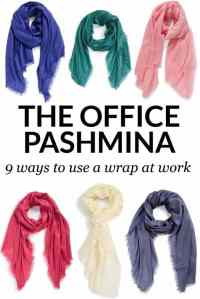 The Office Pashmina: 9 Ways to Use a Wrap at the Office