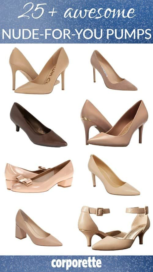 It's here: our 2018 roundup of 25+ nude-for-you pumps -- a must-have neutral for every working woman, particularly in conservative offices!