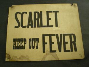 Scarlet Fever Keep Out notice