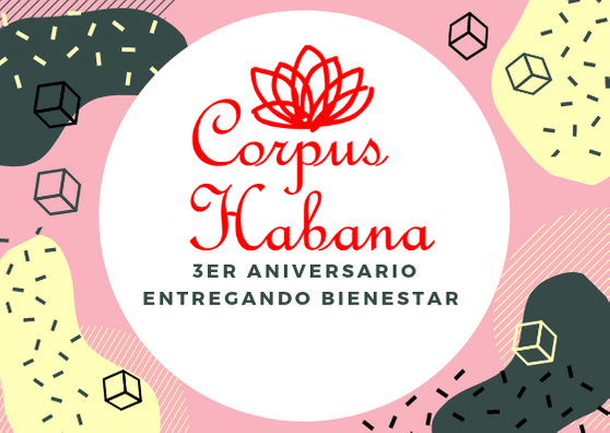 Corpus Habana. 3 años entregando bienestar