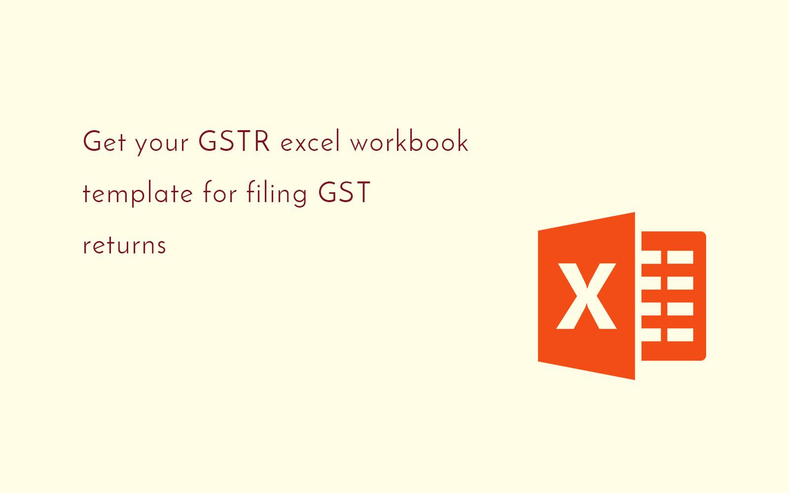 Gstn Released Excel Template For Filing Gst Returns