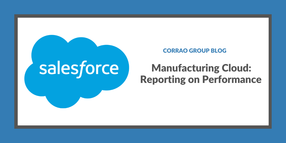 Manufacturing Cloud: Reporting on Performance