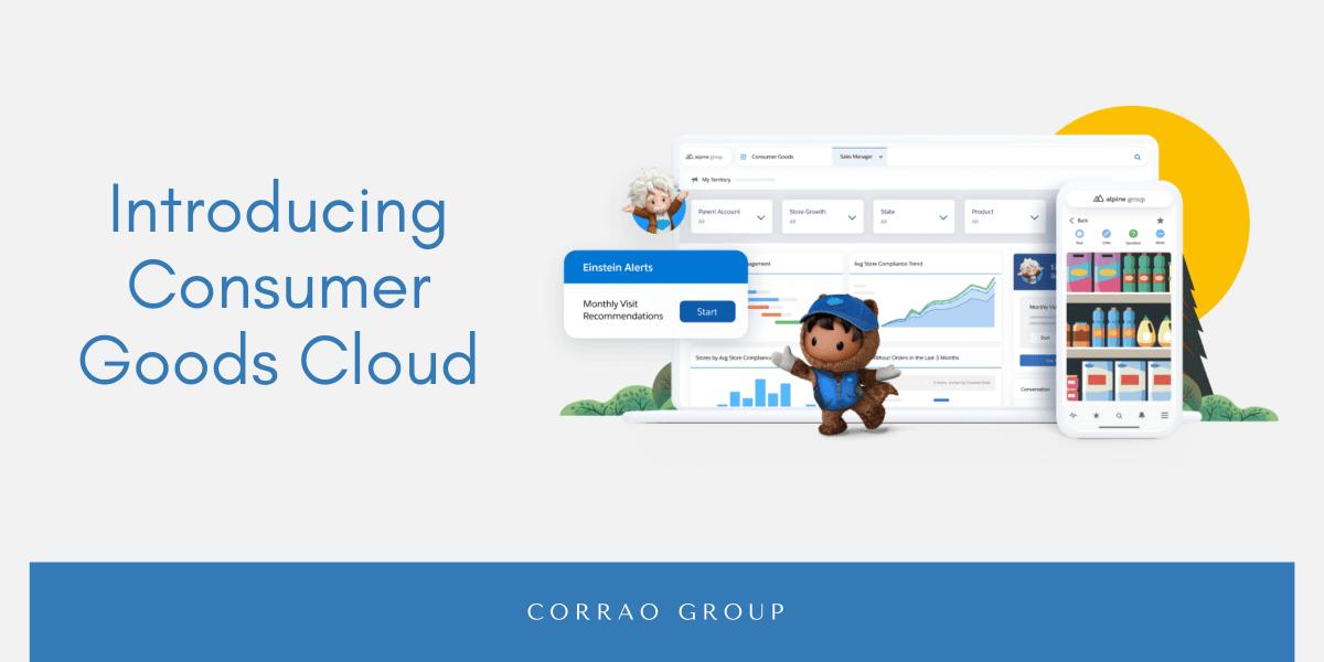 Introducing Consumer Goods Cloud