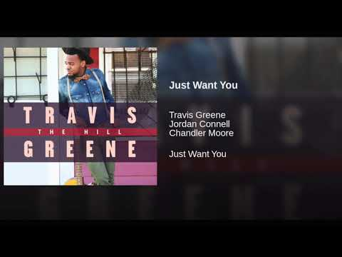 Travis-Greene-Just-Want-You-Mp3-Download