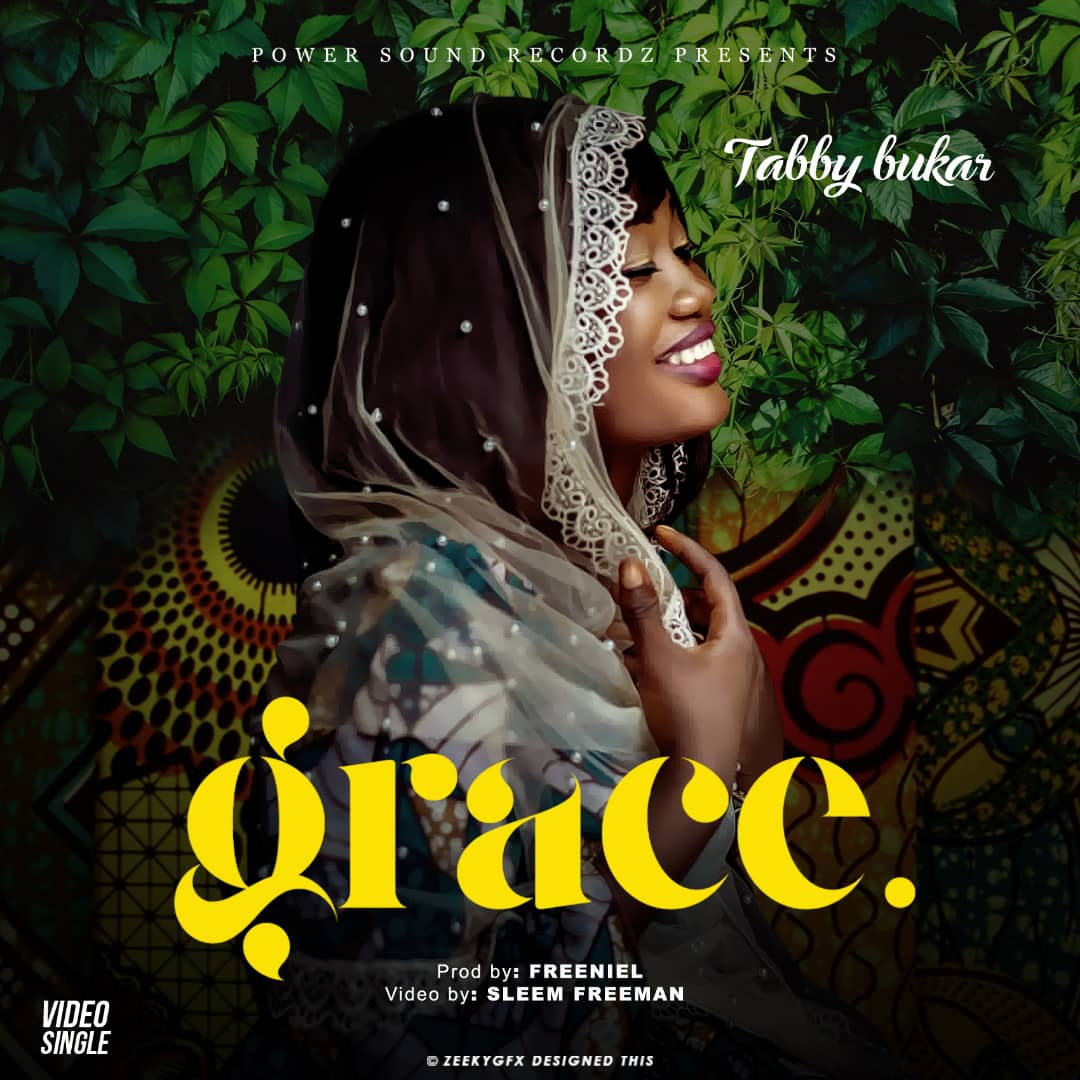Tabby Bukar releases Double Audio And Video – Grace and Jehovah Tsidkenu