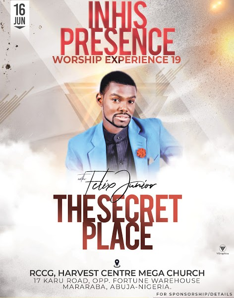 In His Presence With Felix Junior