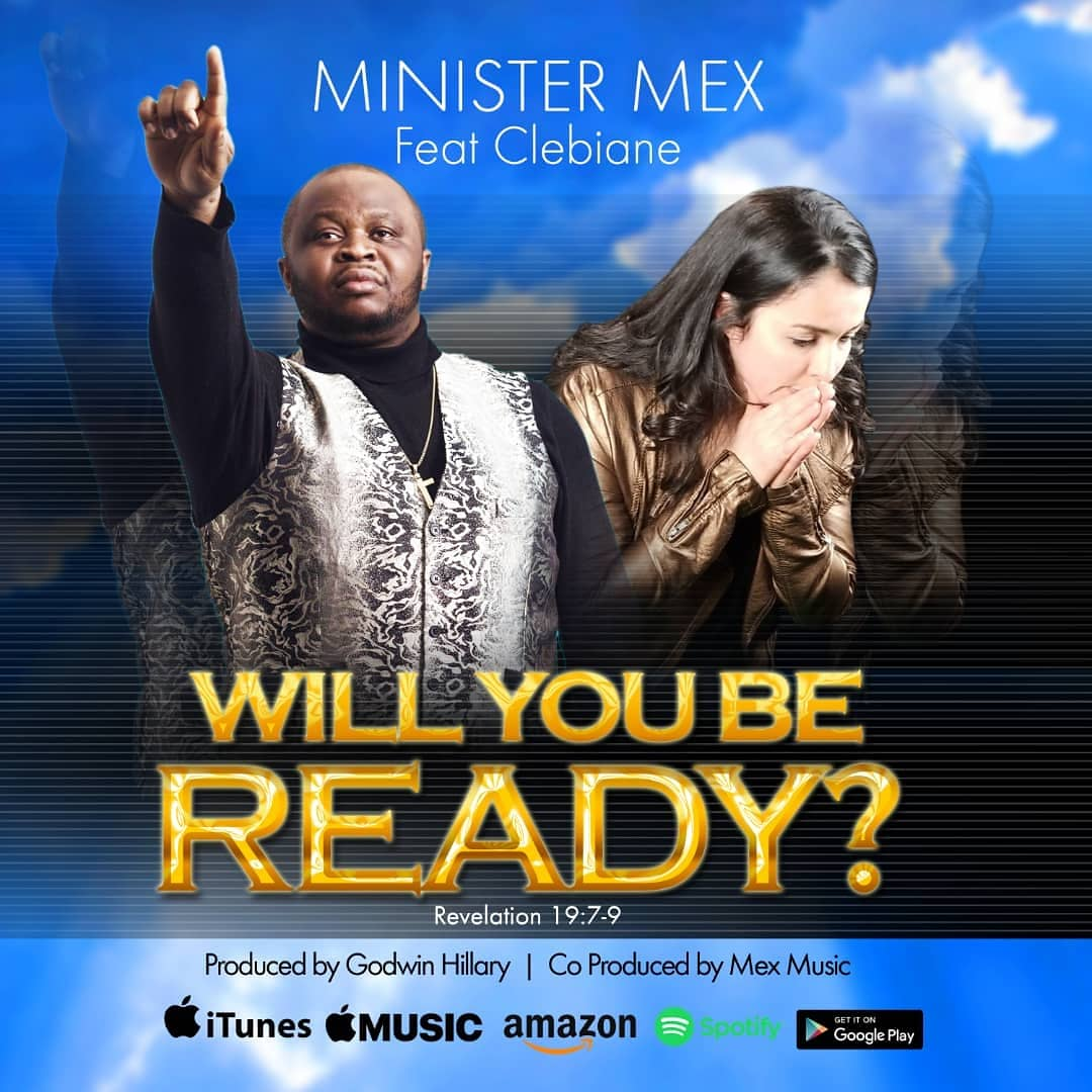 Minister-Mex-Will-You-Be-Ready-Mp3-Download