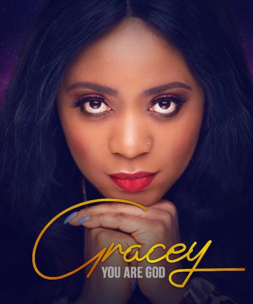 Gracey- You are God |Mp3 Download| @tomidaves