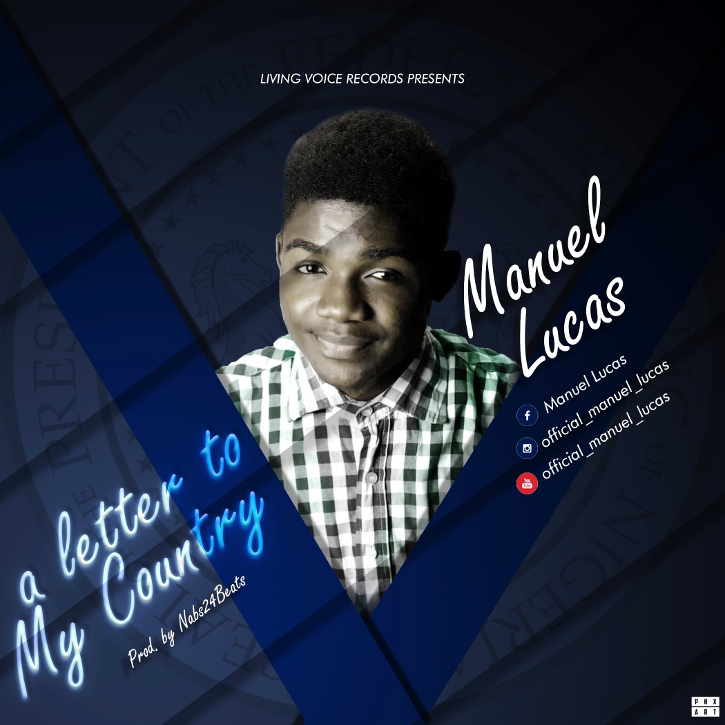 Manuel Lucas- A Letter To My Country Mp3 Download