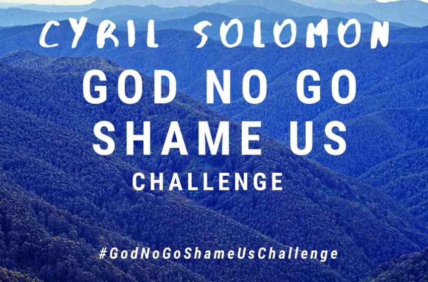 God No Go Shame Us Challenge