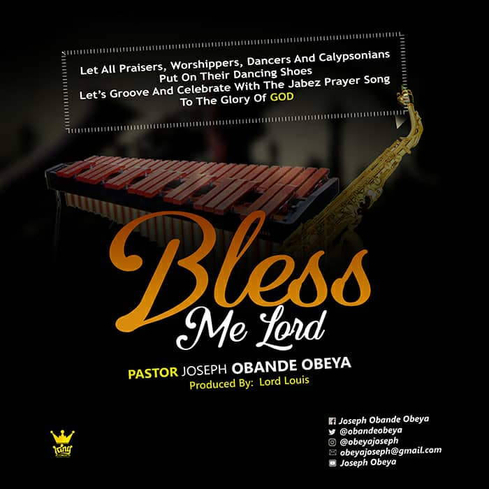 Pastor Joseph Obande Obeya – Bless Me Lord |Mp3 Download| @ObandeObeya