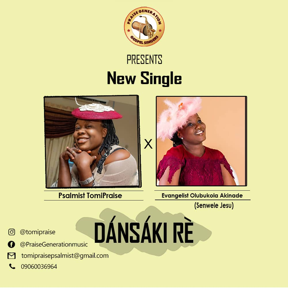 Psalmist TomiPraise – Dansaki Re Ft. Evangelist Olubukola Akinade |Mp3 Download|