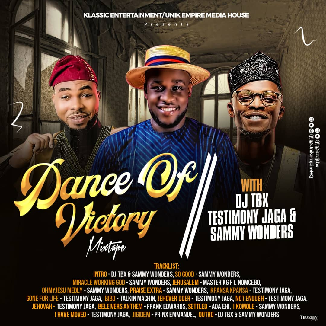 Dance of Victory Mixtape Hosted by DJTbx | @itzdjtbx @unikempireHQ