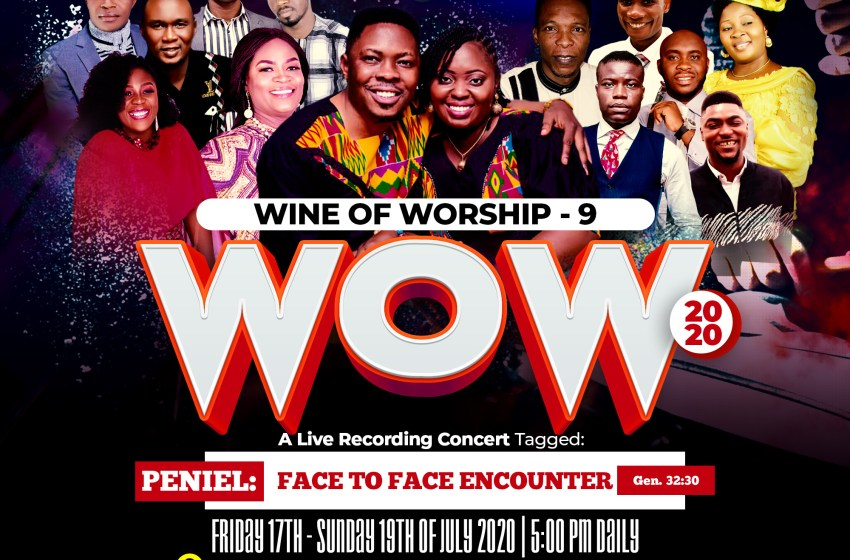 WINE OF WORSHIP 9 (WOW 2020) | Friday 17th toSunday 19th of July 2020 | @fotudintl