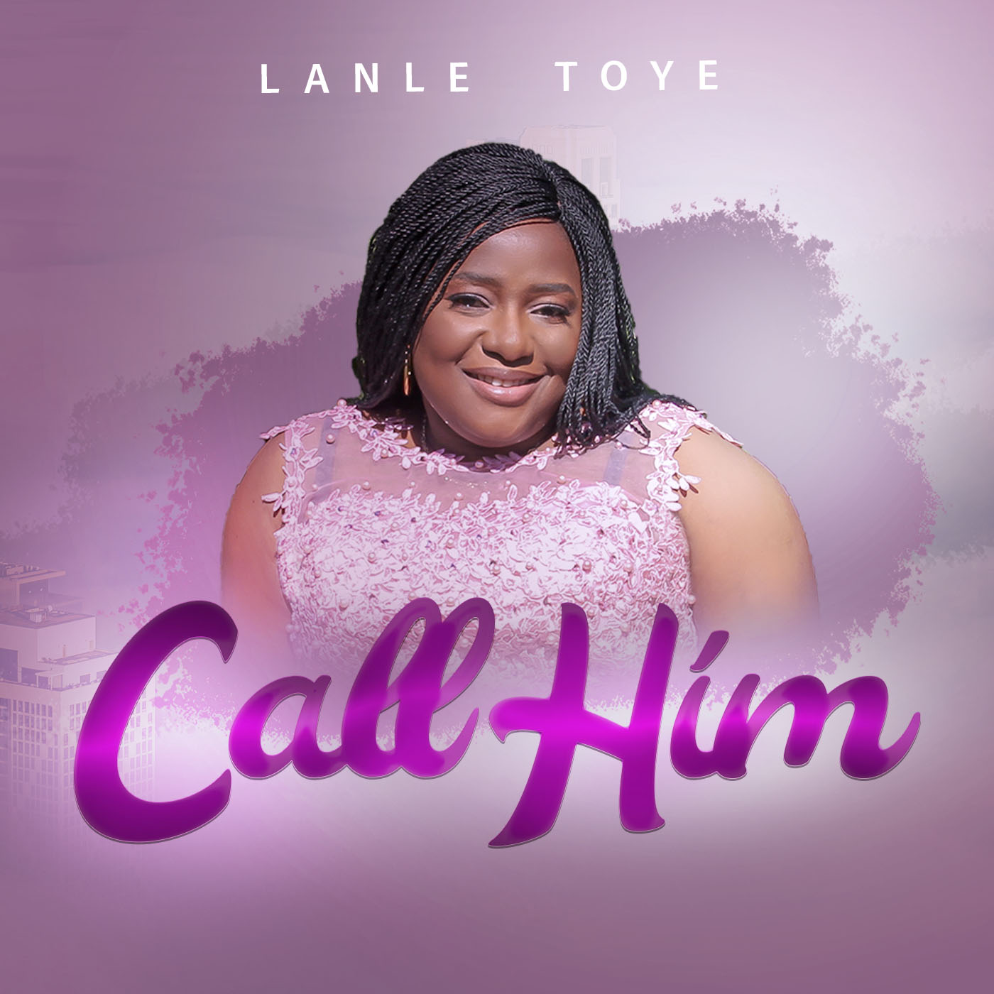 Lanle Toye – Call Him |Mp3 Download|