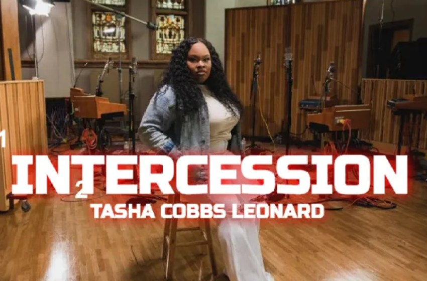 Tasha Cobbs Leonard – Intercession |Album Mp3 Download|