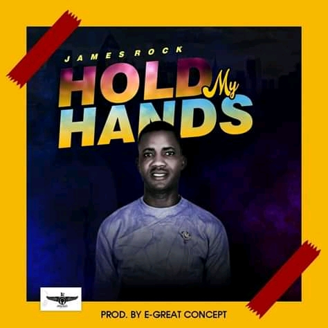 James Rock – Hold My Hands |Mp3 Download|