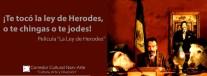 Te Toco la ley de herodes