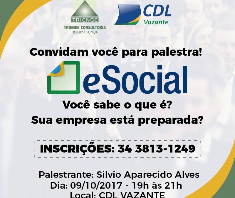 HOJE: Palestra sobre o Programa Federal eSocial será realizada na CDL Vazante