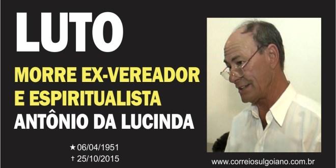 Após meses de tratamento, morreu o ex-vereador Antônio da Lucinda