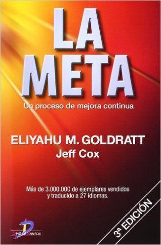 La Meta. Un proceso de mejora continua