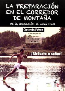 La preparación en el corredor de montaña de Octavio Pérez