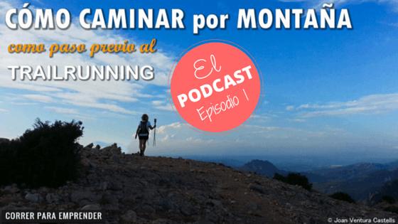 La técnica en el trekking o caminar por senderos de montaña es una disciplina básica si quieres algún día iniciarte en el trail running.