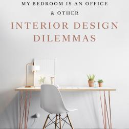 """My Bedroom is an Office & Other Interior Design Dilemmas"" , da editora Laurence King"