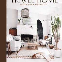 """Travel Home: Design with a Global Spirit"", publicado pela editora Abrams"