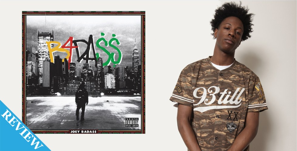 Review: Joey Bada$$ – B4DA$$