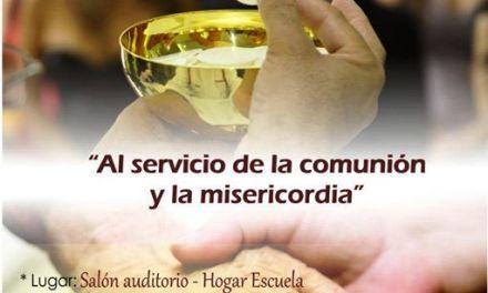 """Encuentro anual  de Ministros Extraordinarios de la Sagrada Comunión """"Al servicio de la Comunión y La Misericordia"""""""