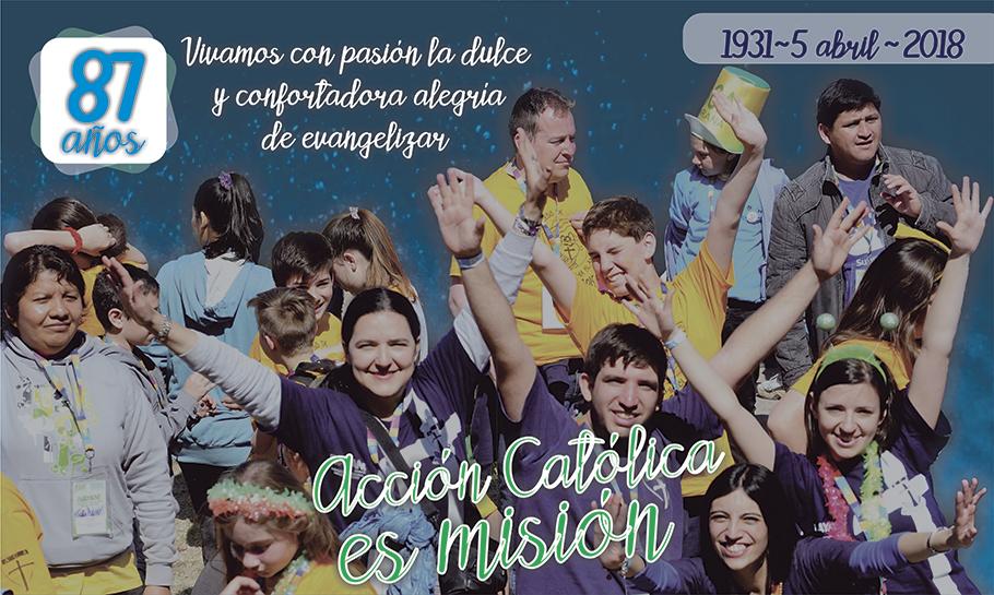 JUEVES 4 DE ABRIL: La Acción Católica celebrará su cumpleaños