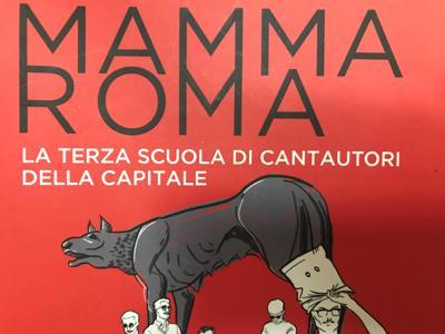 'Mamma Roma', nel libro di Marzi la mappa del nuovo cantautorato capitolino