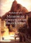 MEMÓRIAS PÓSTUMAS DE BRAS CUBAS - Machado de Assis