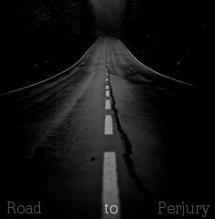 Road to perjury