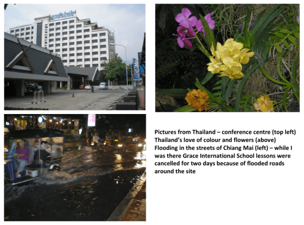 Clockwise from top left – Conference centre, Thailand's love of colour and flowers; Flooding in the streets of Chiang Mai