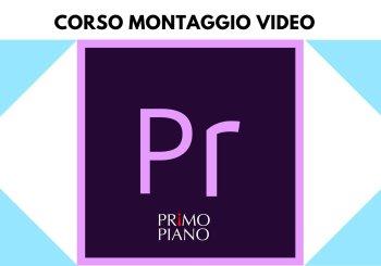 Videomaker da zero (corso pratico di montaggio con Adobe Premiere)