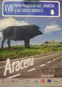 XVII Feria Regional del Jamón y del Cerdo Ibérico en Aracena 2012