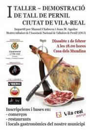 I Taller demostración de corte de jamón Ciutat de Vila-real