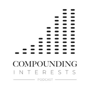 The Compounding Interests Podcast