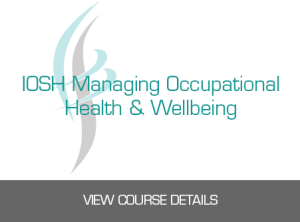 IOSH Managing Occupational Health & Wellbeing