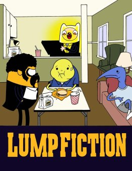 Lump Fiction 11