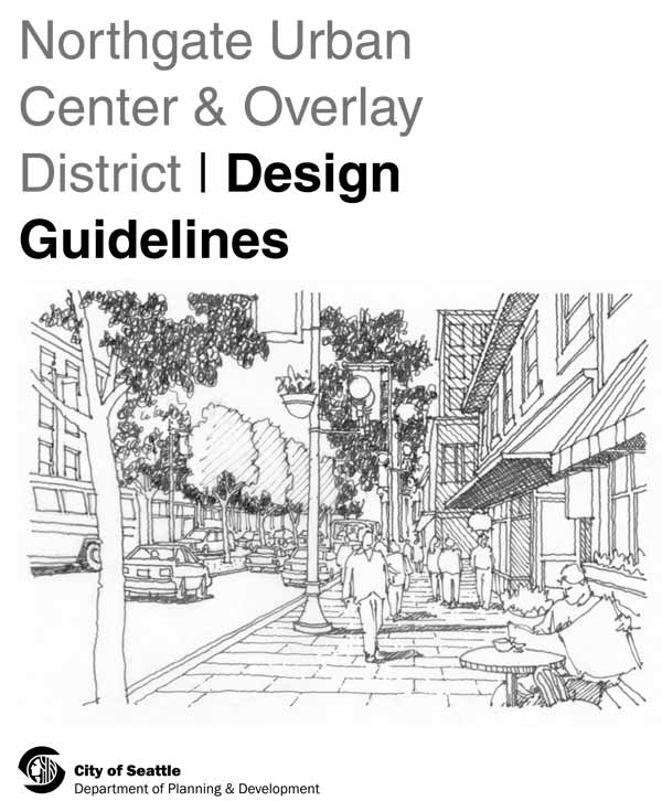 Northgate Design Guidelines Under Review by City Council